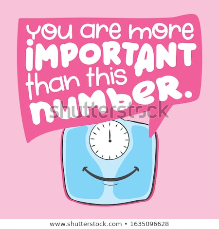 You are more important than this number  Stock photo © Zsuskaa