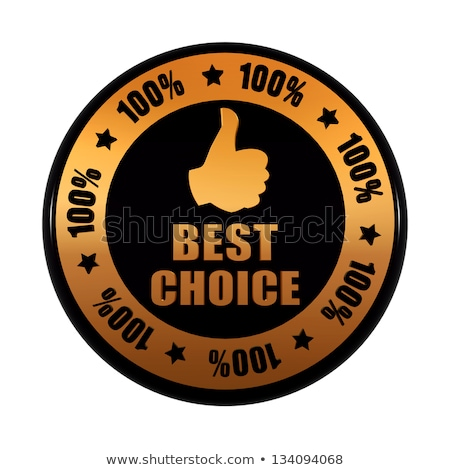best choice 100 percentages and thumb up sign in golden black ci Stock photo © marinini