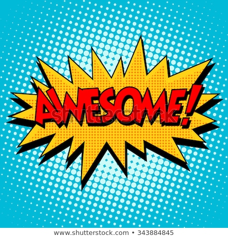 awesome comic word Stock photo © studiostoks
