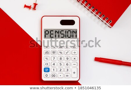 A calculator with the word Pension on the display Stock photo © Zerbor