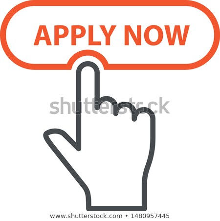 Finger pressing button Apply Now - job placement and file an app Stock photo © Winner