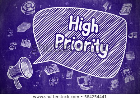 High Priority - Hand Drawn Illustration on Blue Chalkboard. Stock photo © tashatuvango