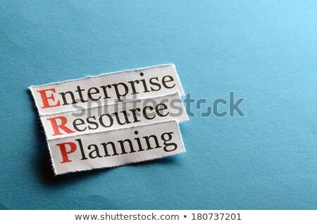 ERP Enterprise Resource Planning Acronym Stock photo © ivelin