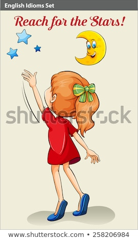 English idiom showing a girl reaching the stars Stock photo © bluering