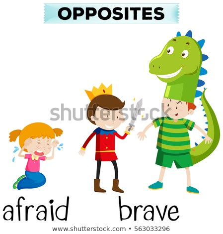 Opposite words for afraid and brave Stock photo © bluering
