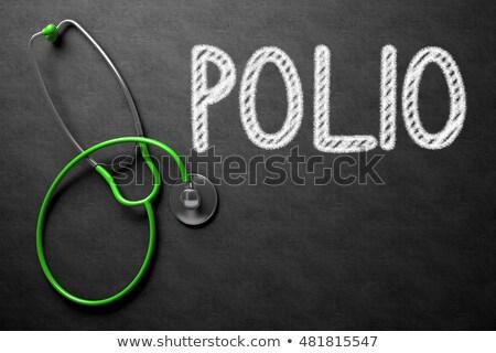 Polio Concept on Chalkboard. 3D Illustration. Stock photo © tashatuvango