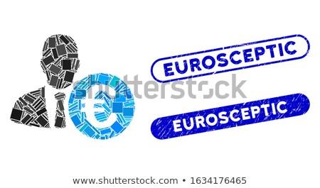 EUROSCEPTIC Stock photo © chrisdorney