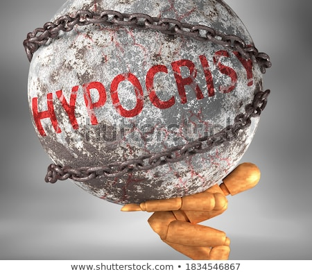 HYPOCRISY Stock photo © chrisdorney