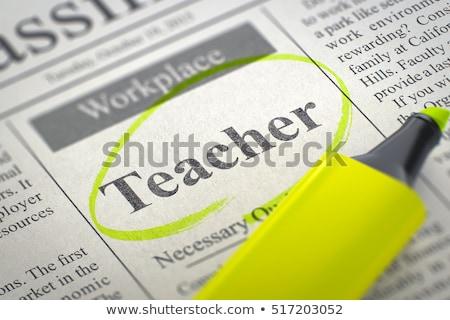 teacher job vacancy 3d stock photo © tashatuvango