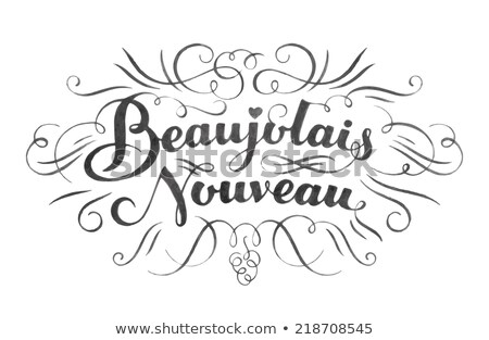 Beaujolais nouveau hand lettering Stock photo © FoxysGraphic