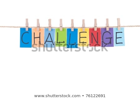 Challenge, words hang by wooden peg  Stock photo © Ansonstock