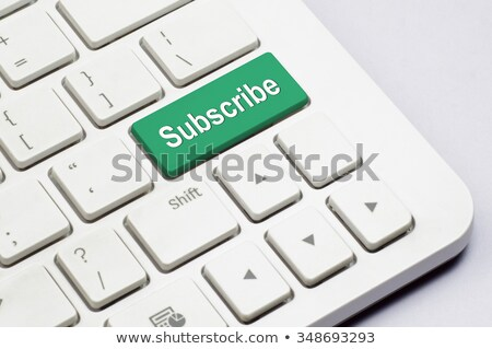 computer keyboard subscribe stock photo © oakozhan