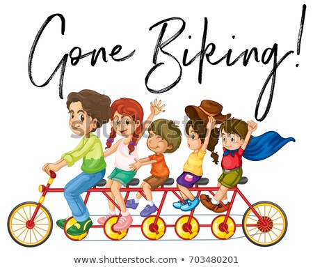 Family riding bike with phrase gone biking Stock photo © colematt
