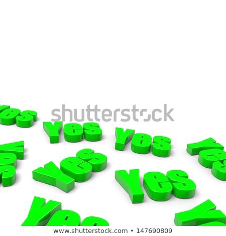 çok evet İngilizce yeşil metin beyaz Stok fotoğraf © make