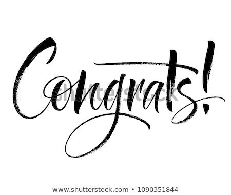 Congrats Handwritten Lettering Stock photo © Anna_leni