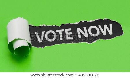 Rasgado verde papel palavras votar agora Foto stock © Zerbor