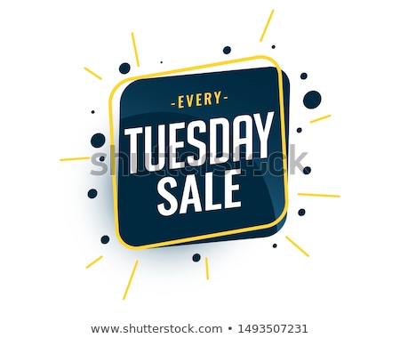 every tuesday sale banner design stylish template Stock photo © SArts