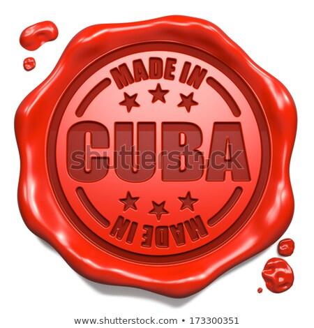 made in cuba   stamp on red wax seal stock photo © tashatuvango