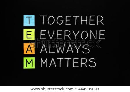 Equipe juntos todo o mundo sempre acrônimo Foto stock © ivelin