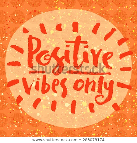 Think positive. Inspiration quote. Vintage hand-drawn quote on r Stock photo © pashabo
