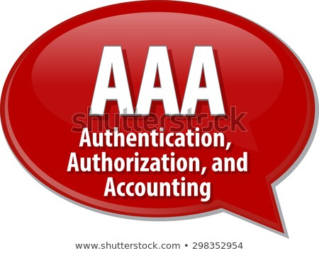 Acronym of AAA - authentication, authorization, accounting Stock photo © bbbar