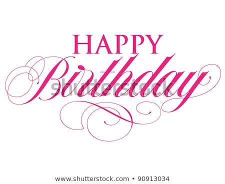 feliz · aniversário · tipografia · ilustração · festa · fundo · diversão - foto stock © balasoiu