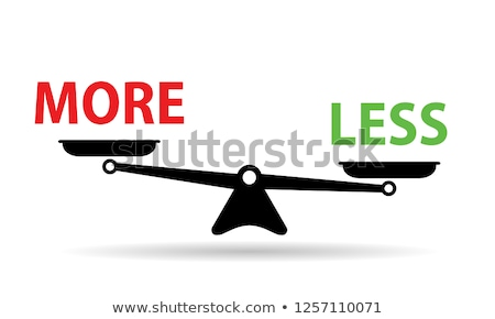 More or Less Scale Concept Stock photo © ivelin