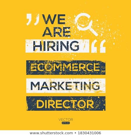 ecommerce marketing director wanted 3d stock photo © tashatuvango