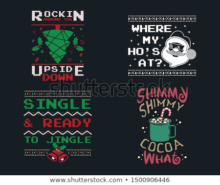 funny christmas graphic prints set t shirt designs for ugly sweater xmas party holiday decor with stock photo © jeksongraphics