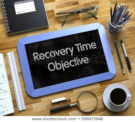 Recovery Time Objective - Text on Small Chalkboard. 3D. Stock photo © tashatuvango