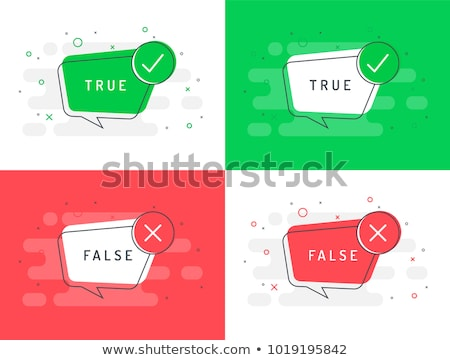 Speech bubbles for True and False Stock photo © bbbar