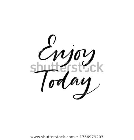 Cieszyć się dzisiaj słowa dekoracji korka kwiaty Zdjęcia stock © Ansonstock