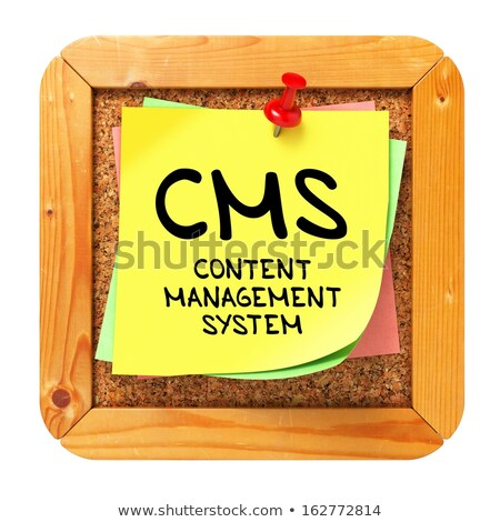 CMS. Yellow Sticker on Bulletin. Stock photo © tashatuvango