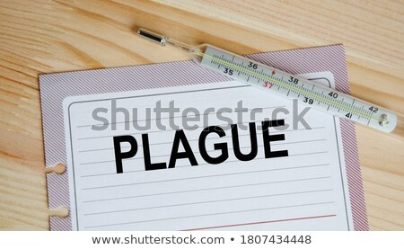 Plague Diagnosis. Medical Concept. Stock photo © tashatuvango