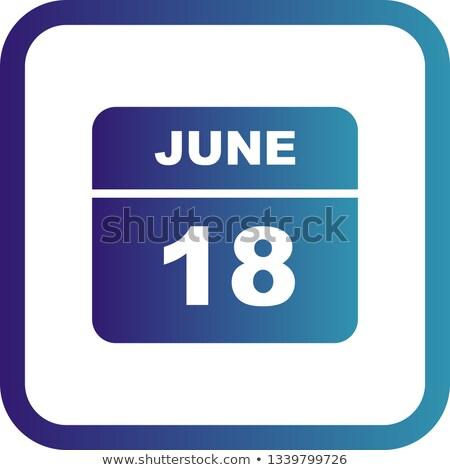 18th June Stock photo © Oakozhan