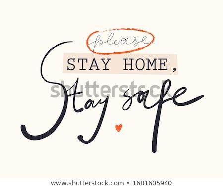 Tartózkodás otthon szalag poszter tipográfia mértani Stock fotó © FoxysGraphic