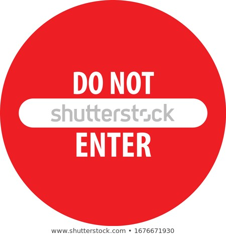 Do not enter, stop red glossy sign on white Stock photo © evgeny89