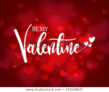 be my valentine card for calligraphic text colorful background v stock photo © bharat