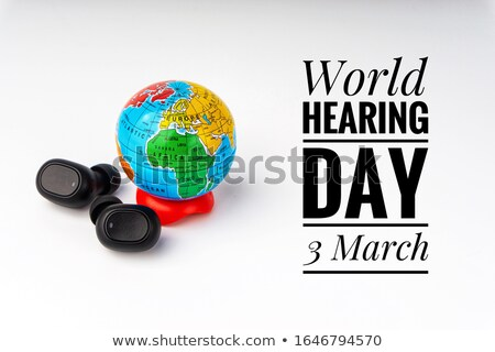 3 March Day for Ear and Hearing Stock photo © Olena