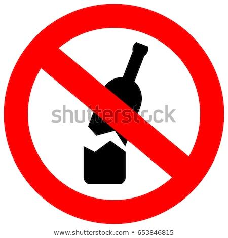 üveg üvegek nem megengedett piros tilos Stock fotó © evgeny89