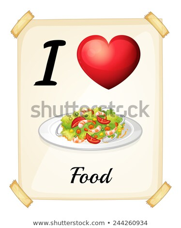 A flashcard showing the love of foods Stock photo © colematt