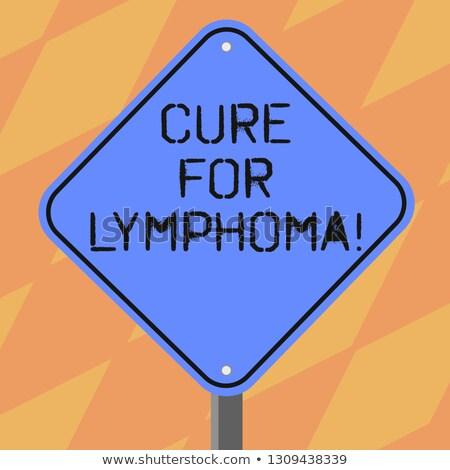 Lymphoma on Warning Road Sign. Stock photo © tashatuvango