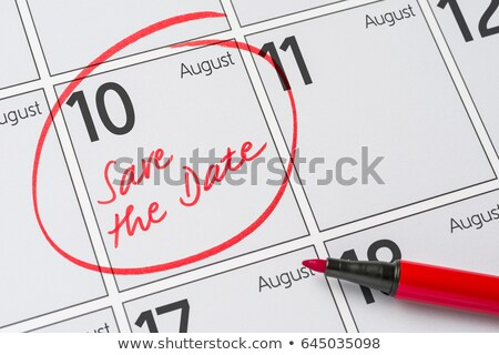 Save the Date written on a calendar - August 10 Stock photo © Zerbor