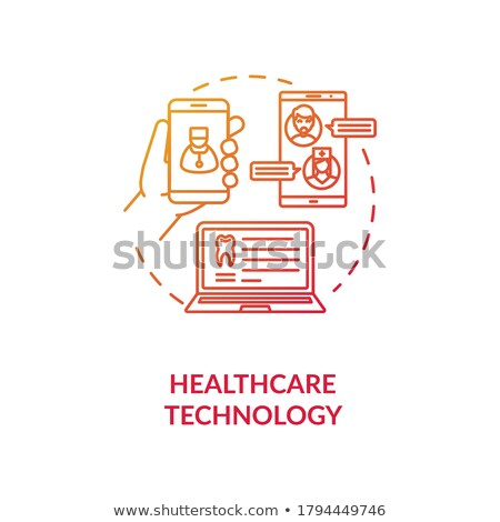 Healthcare Industry Technologies, Medical App Stock photo © robuart