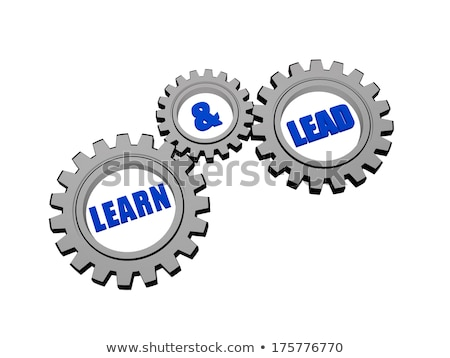 Stock photo: learn and lead in silver grey gears