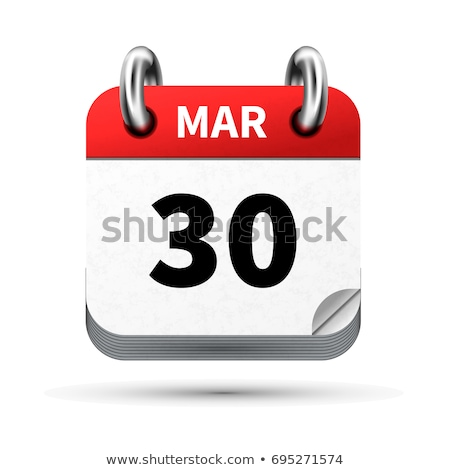Bright realistic icon of calendar with 30 march date isolated on white Stock photo © evgeny89