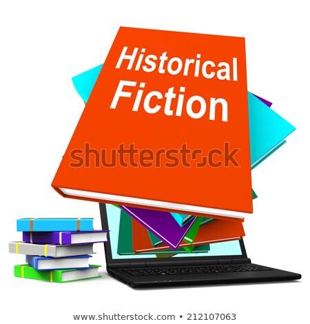 Történelmi fikció könyv boglya könyvek történelem Stock fotó © stuartmiles