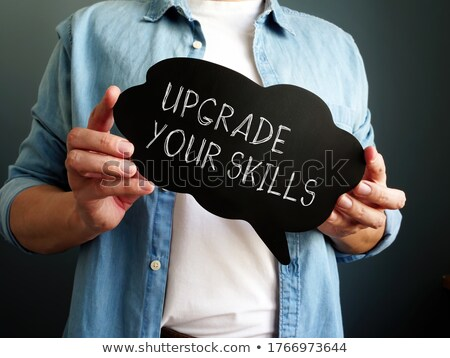 Upgrade Your Skills Stock photo © Lightsource