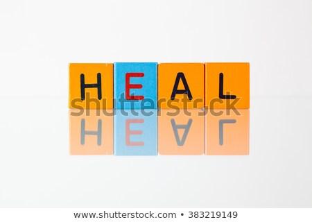 Heal - an inscription from children's  blocks Stock photo © CaptureLight