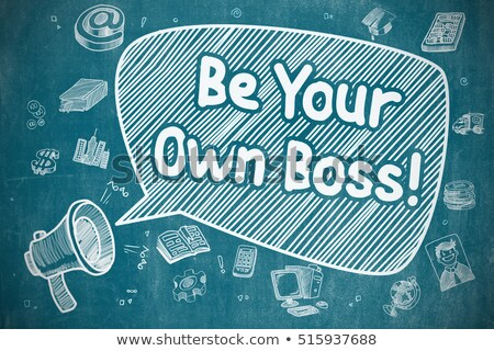 be your own boss   doodle illustration on blue chalkboard stock photo © tashatuvango